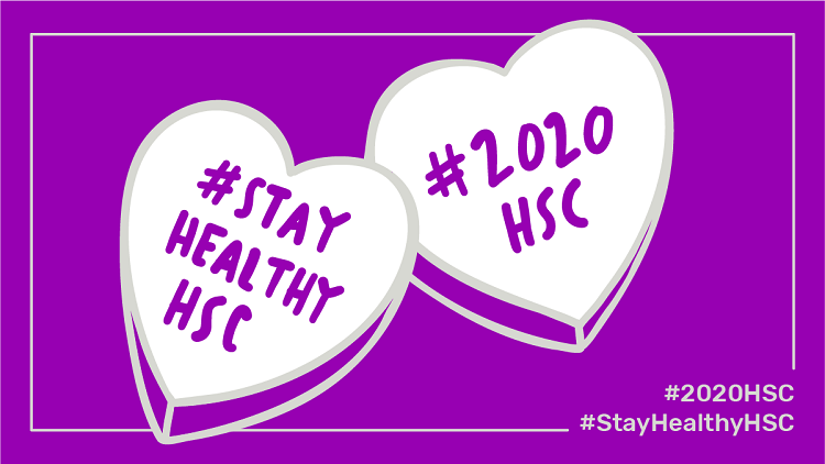 STAY HEALTHY DURING THE HSC